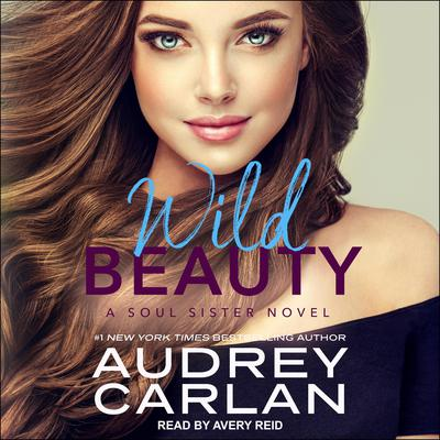 Wild Beauty Audiobook, by Audrey Carlan