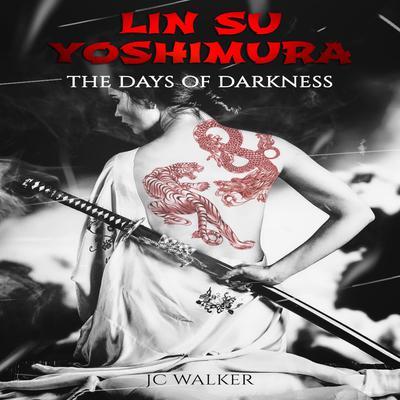 Lin Su Yoshimura Audiobook, by Jeffrey C. Walker