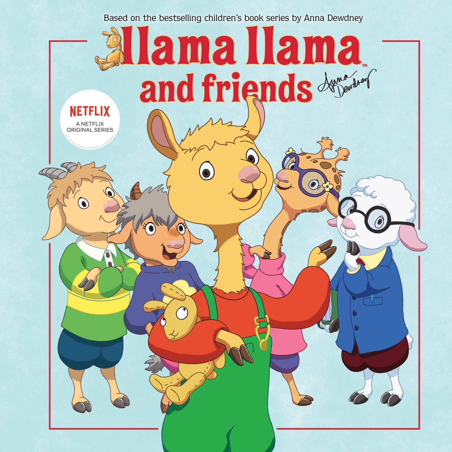 Llama Llama and Friends Audiobook, by Anna Dewdney