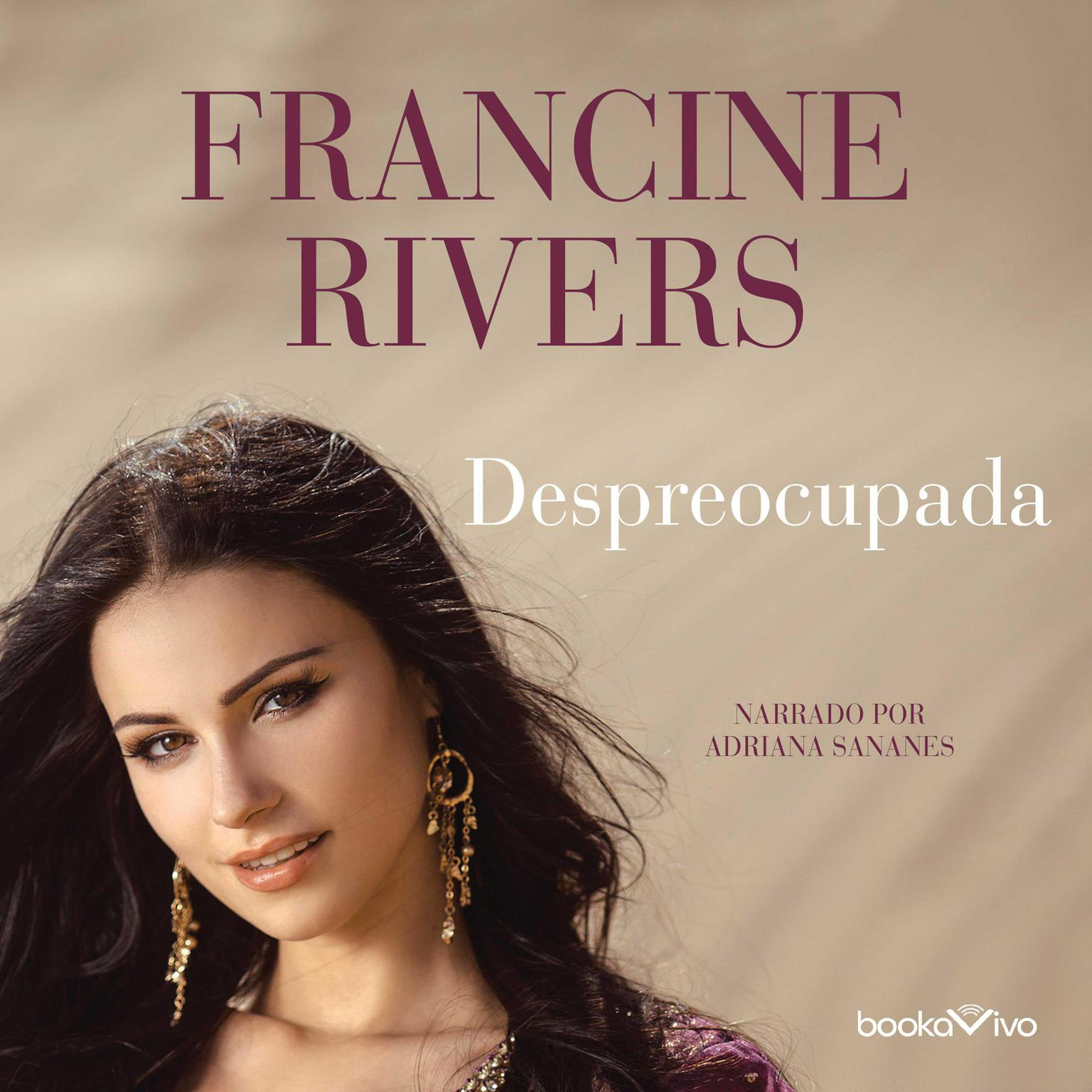Despreocupada (Unspoken): Bathsheba Audiobook, by Francine Rivers