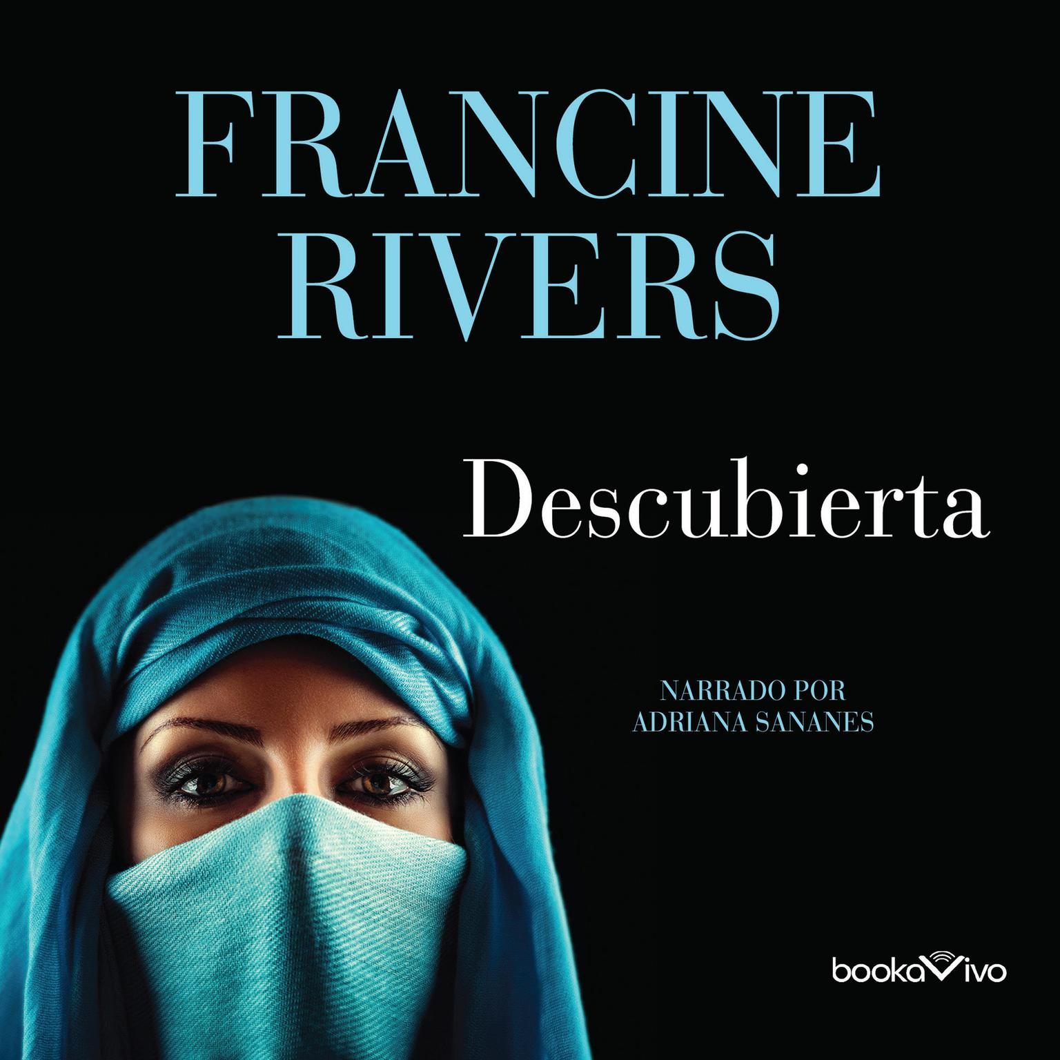 Descubierta (Unveiled): Tamar Audiobook, by Francine Rivers