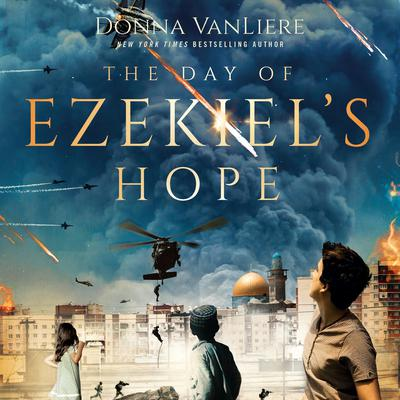 The Day of Ezekiels Hope Audiobook, by Donna VanLiere
