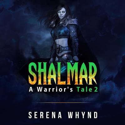 Shalmar Audiobook, by Serena Whynd