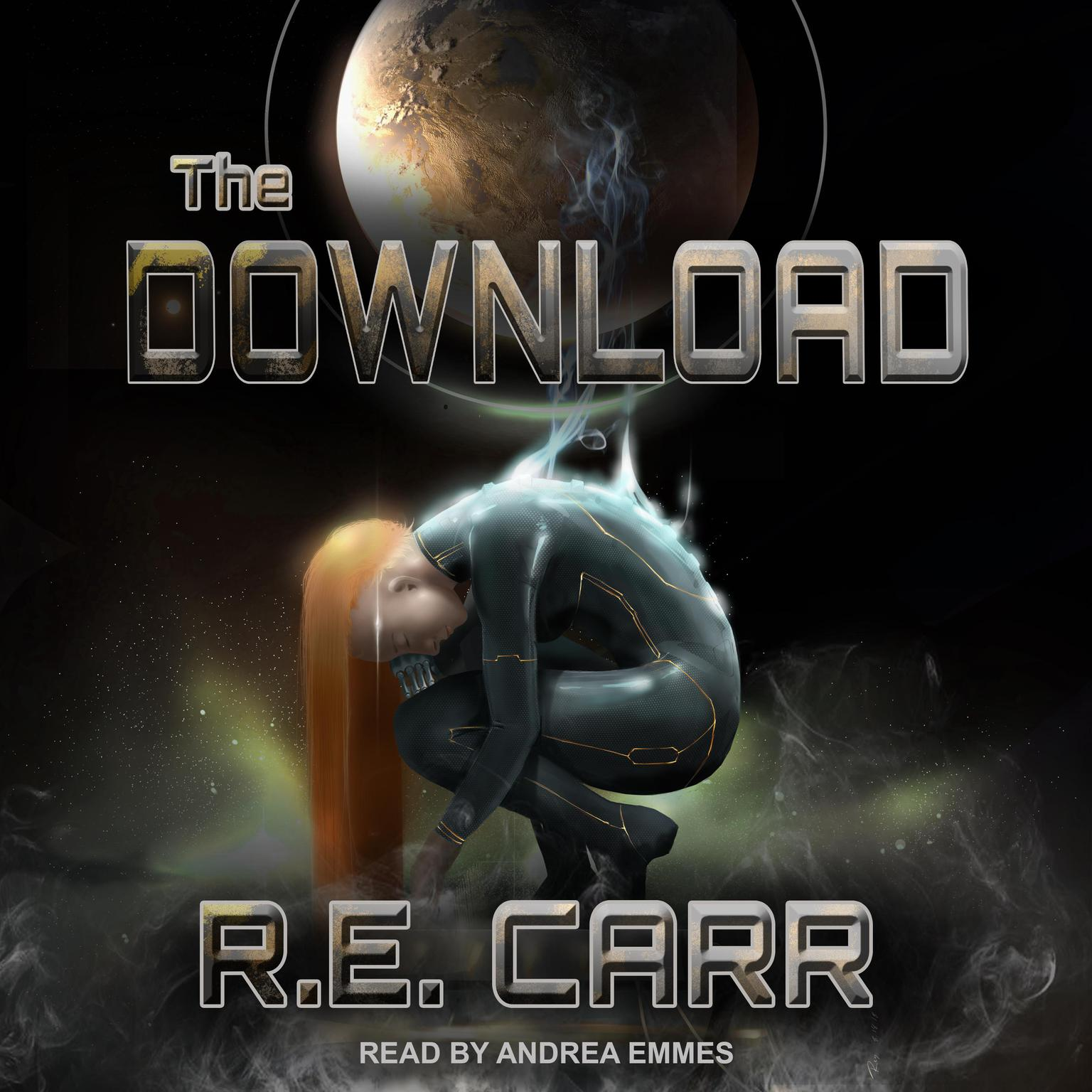 The Download Audiobook, by R.E. Carr