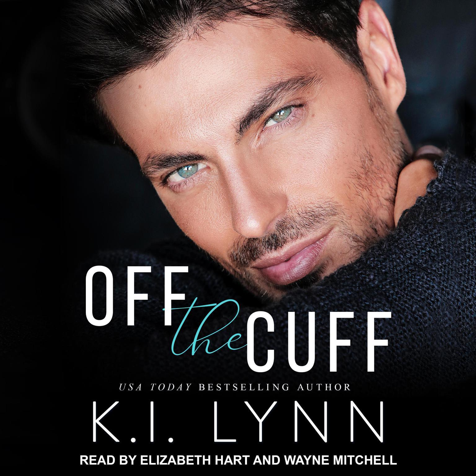 Off the Cuff Audiobook, by K.I. Lynn