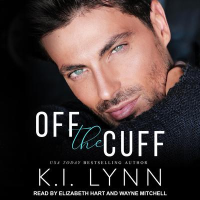 Off the Cuff Audiobook, by
