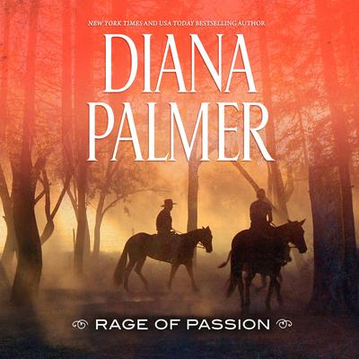 Rage of Passion Audiobook, by Diana Palmer