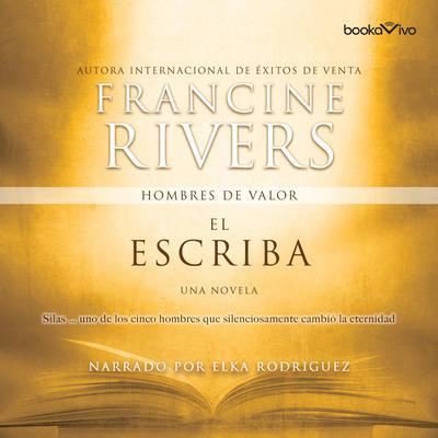 El escriba (The Scribe): Silas Audiobook, by