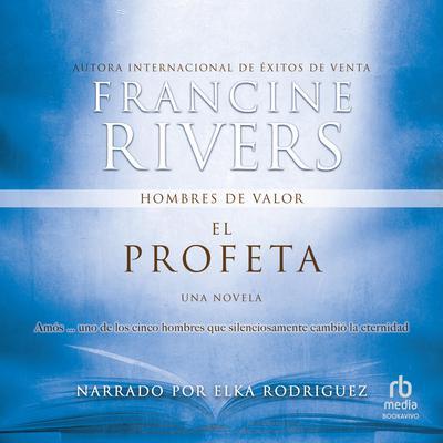 El Profeta (The Prophet): Amos Audiobook, by
