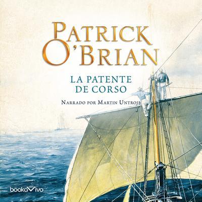 La Patente de Corso (The Letter of Marque) Audiobook, by