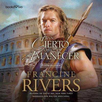 Tan Cierto Como el Amanecer (As Sure as the Dawn) Audiobook, by