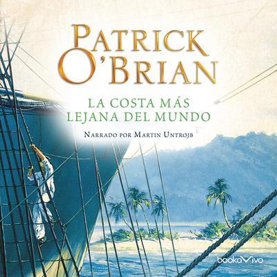 La costa más lejana del mundo (The Far Side of the World) Audiobook, by