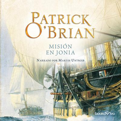 Misión en Jonia (The Ionian Mission) Audiobook, by