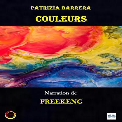 Couleurs: Les Voix De LÂme  Audiobook, by Patrizia Barrera