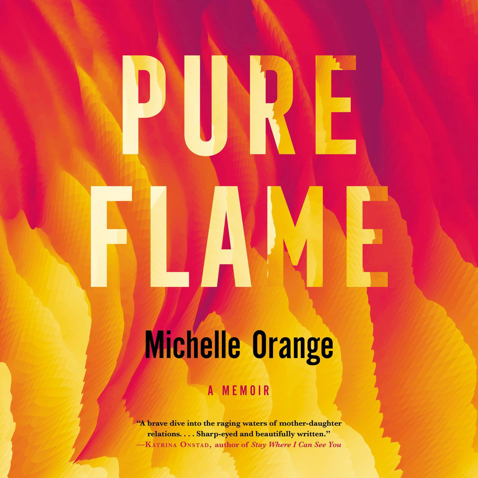 Pure Flame Audiobook, by Michelle Orange