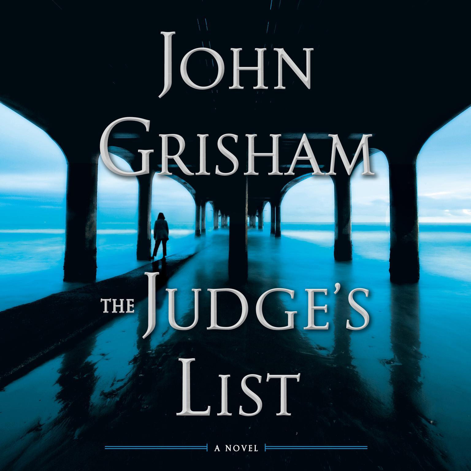 The Judges List: A Novel Audiobook, by John Grisham