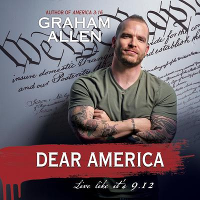 Dear America: Live Like it's 9/12 Audiobook, by