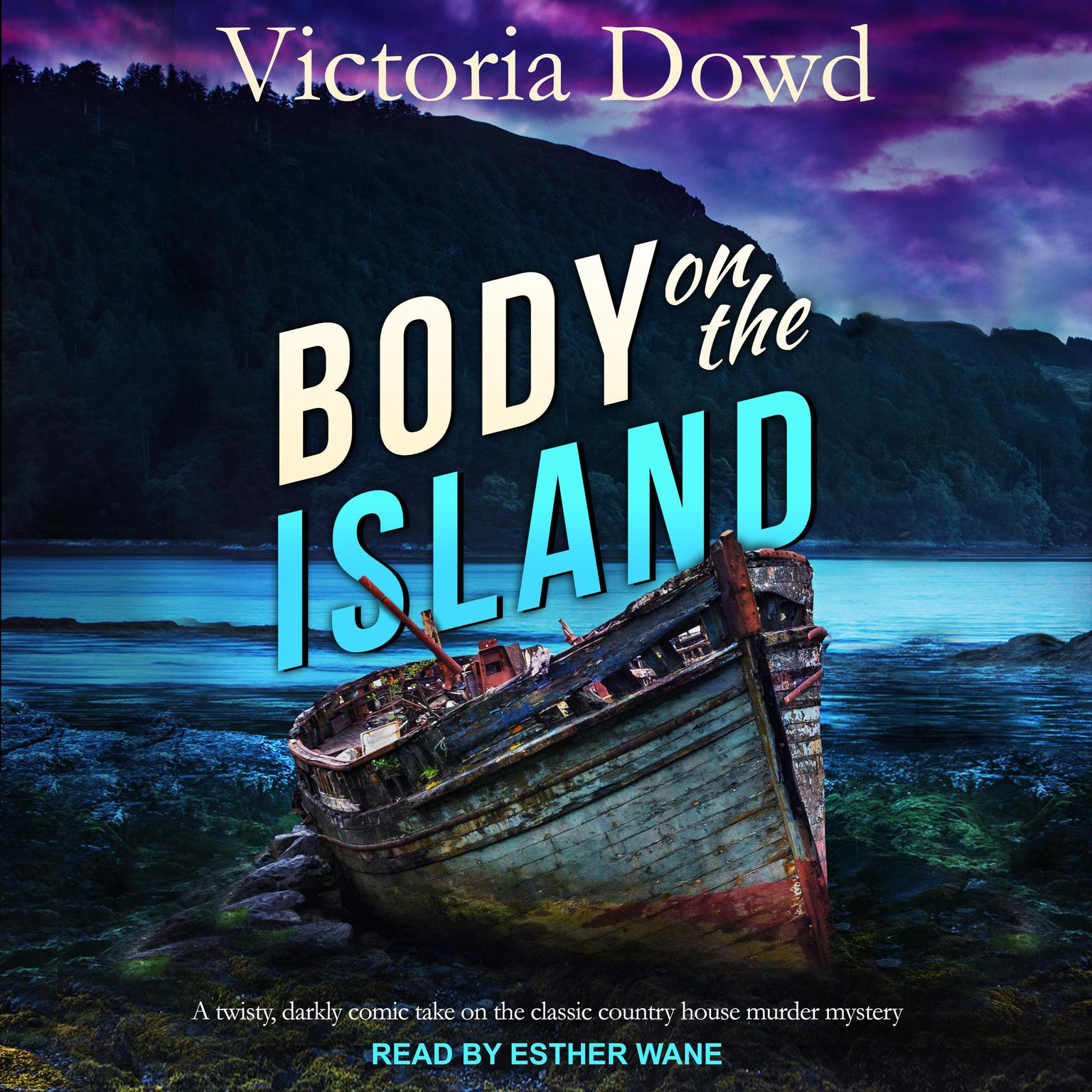 Body on the Island Audiobook, by Victoria Dowd