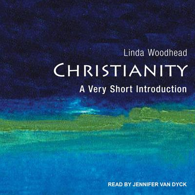 Christianity: A Very Short Introduction Audiobook, by