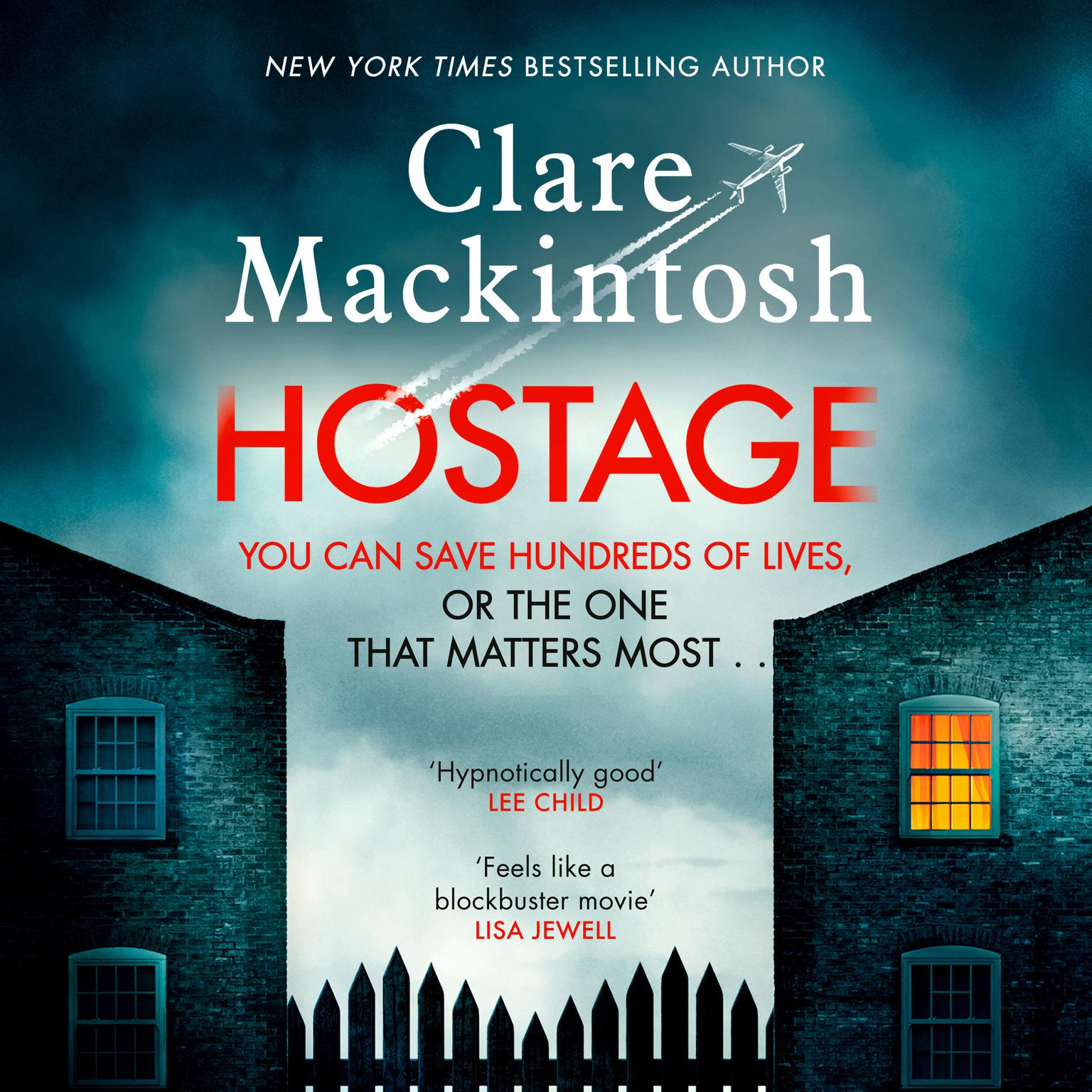 Hostage: A Novel Audiobook, by Clare Mackintosh