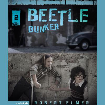 Beetle Bunker Audiobook, by Robert Elmer