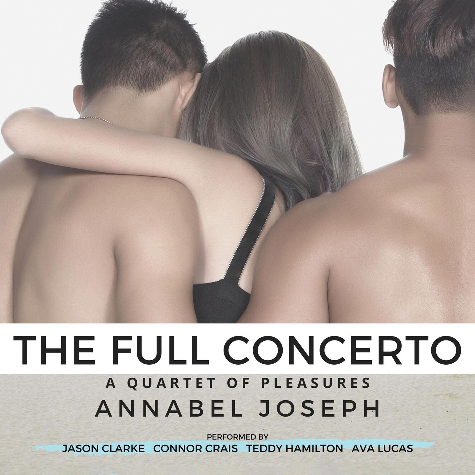 The Full Concerto Audiobook, by Annabel Joseph