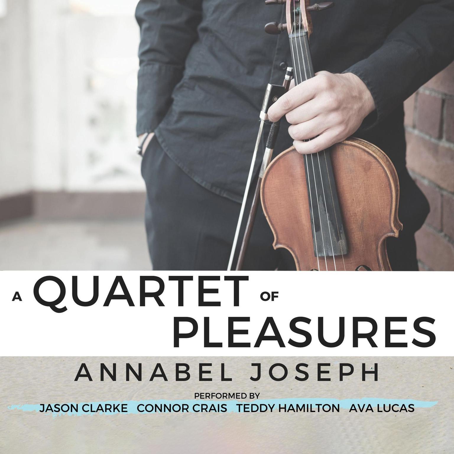 A Quartet of Pleasures Audiobook, by Annabel Joseph