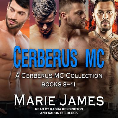 Cerberus MC Box Set 3 Audiobook, by Marie James