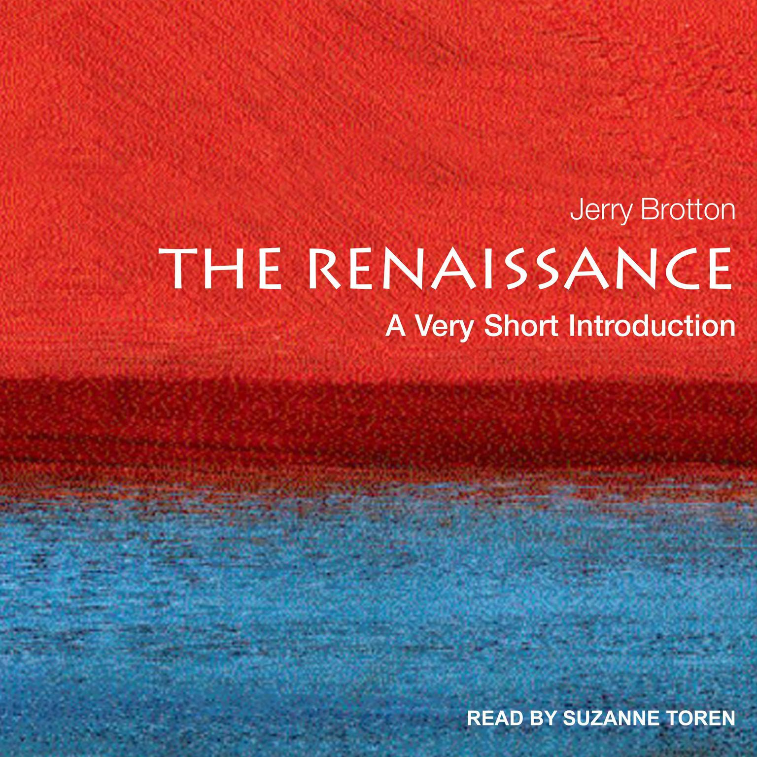 The Renaissance: A Very Short Introduction Audiobook, by Jerry Brotton