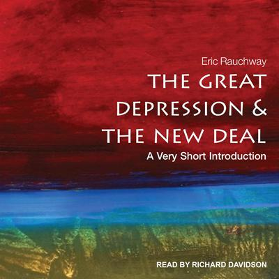 The Great Depression and the New Deal: A Very Short Introduction Audiobook, by Eric Rauchway