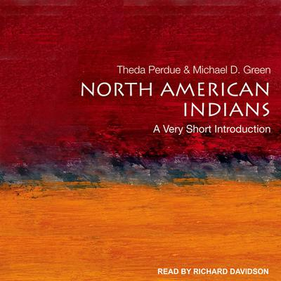 North American Indians: A Very Short Introduction Audiobook, by Theda Perdue