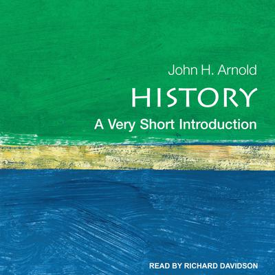 History: A Very Short Introduction Audiobook, by John H. Arnold