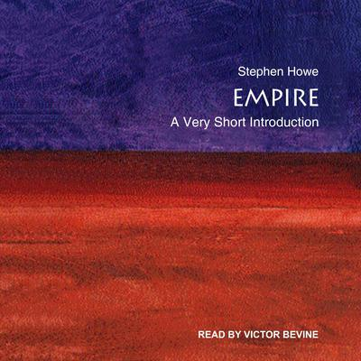 Empire: A Very Short Introduction Audiobook, by Stephen Howe