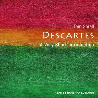 Descartes: A Very Short Introduction Audiobook, by Tom Sorell
