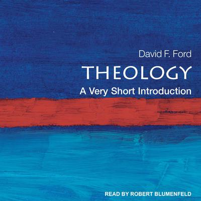 Theology: A Very Short Introduction Audiobook, by David Ford