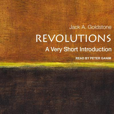 Revolutions: A Very Short Introduction Audiobook, by Jack A. Goldstone