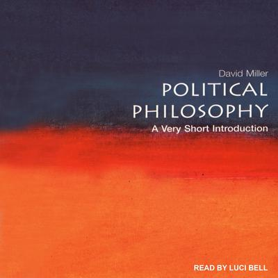 Political Philosophy: A Very Short Introduction Audiobook, by David Miller