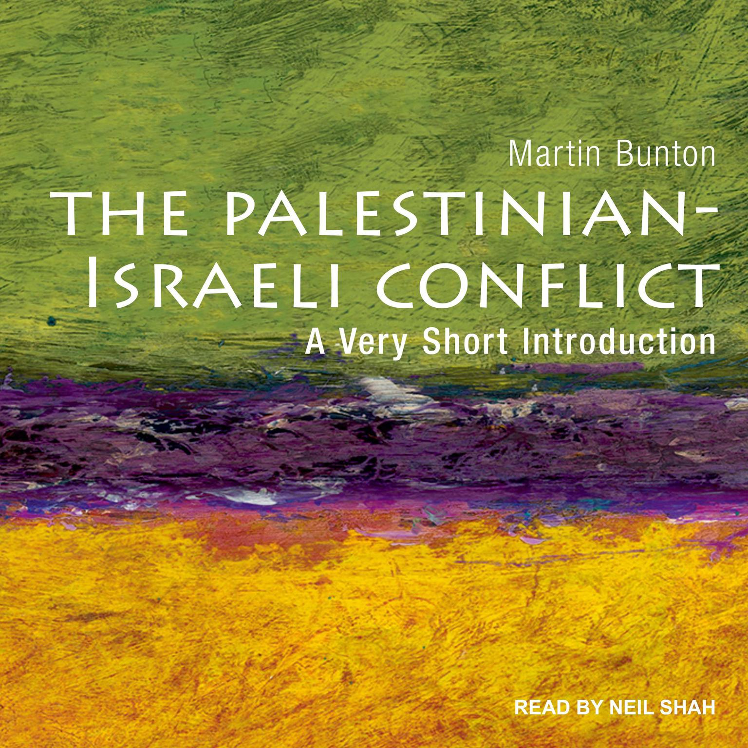 Palestinian-Israeli Conflict: A Very Short Introduction Audiobook, by Martin Bunton