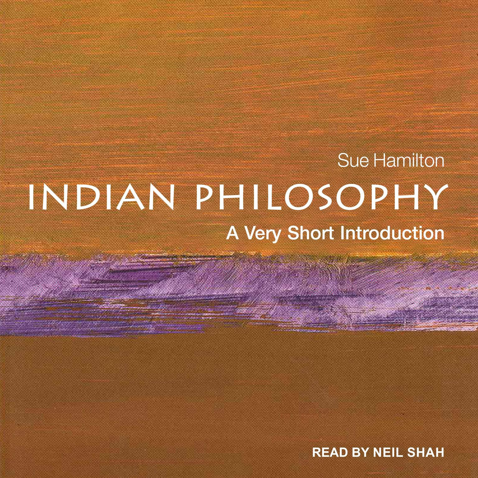 Indian Philosophy: A Very Short Introduction Audiobook, by Sue Hamilton