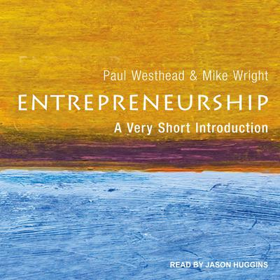 Entrepreneurship: A Very Short Introduction Audiobook, by Mike Wright
