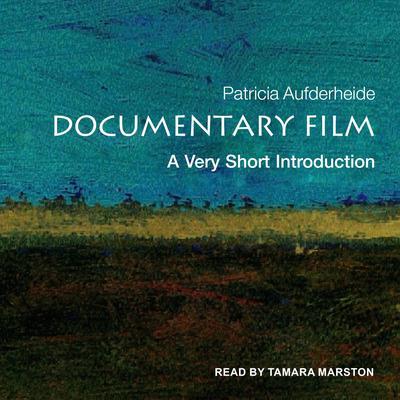 Documentary Film: A Very Short Introduction Audiobook, by Patricia Aufderheide