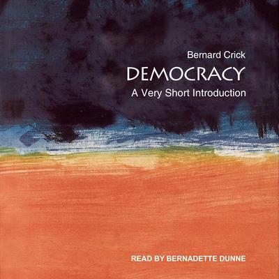 Democracy: A Very Short Introduction Audiobook, by Bernard Crick