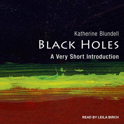Black Holes: A Very Short Introduction Audiobook, by