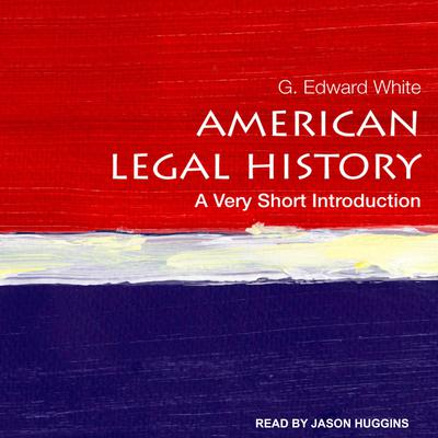 American Legal History: A Very Short Introduction Audiobook, by