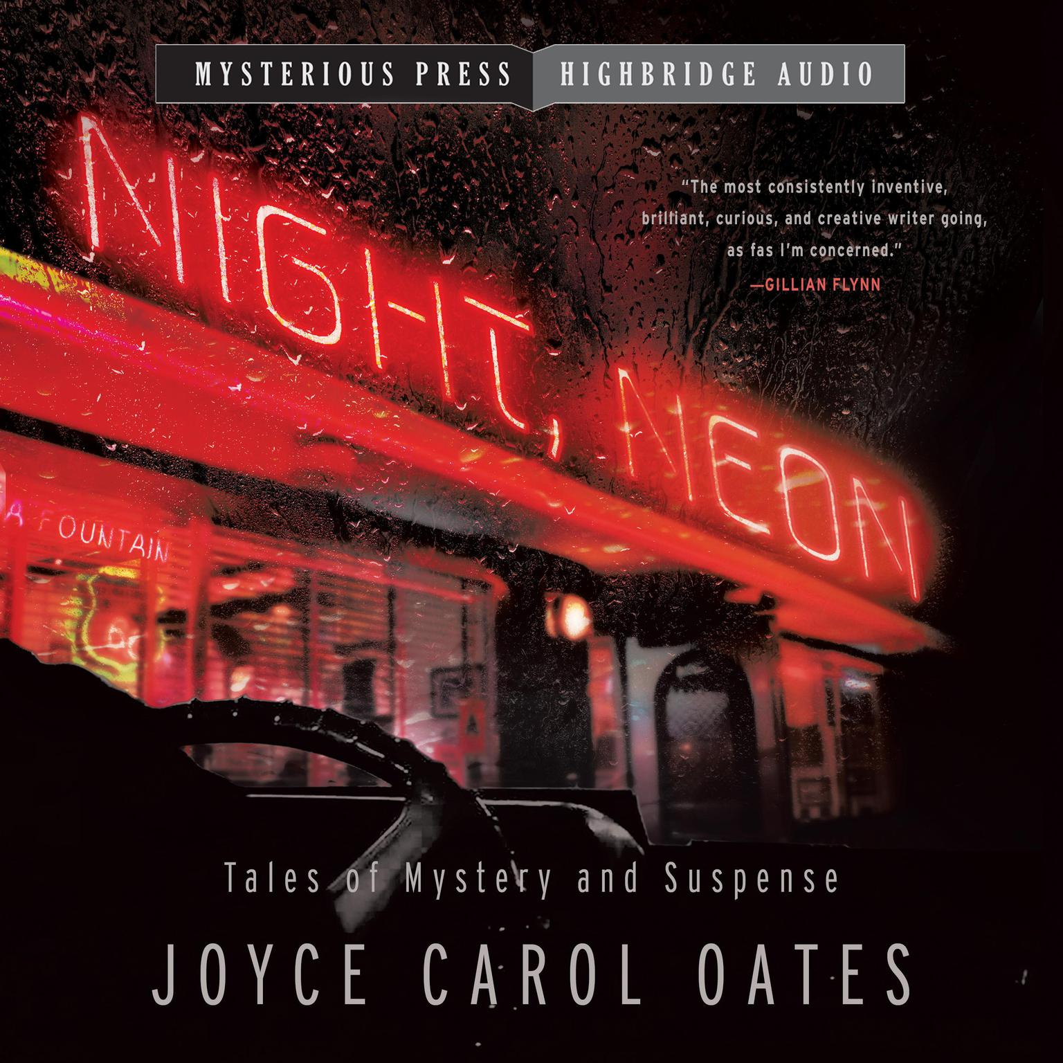 Night, Neon: Tales of Mystery and Suspense Audiobook, by Joyce Carol Oates