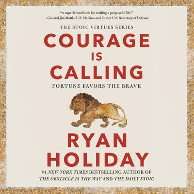 Courage Is Calling: Fortune Favors the Brave Audiobook, by