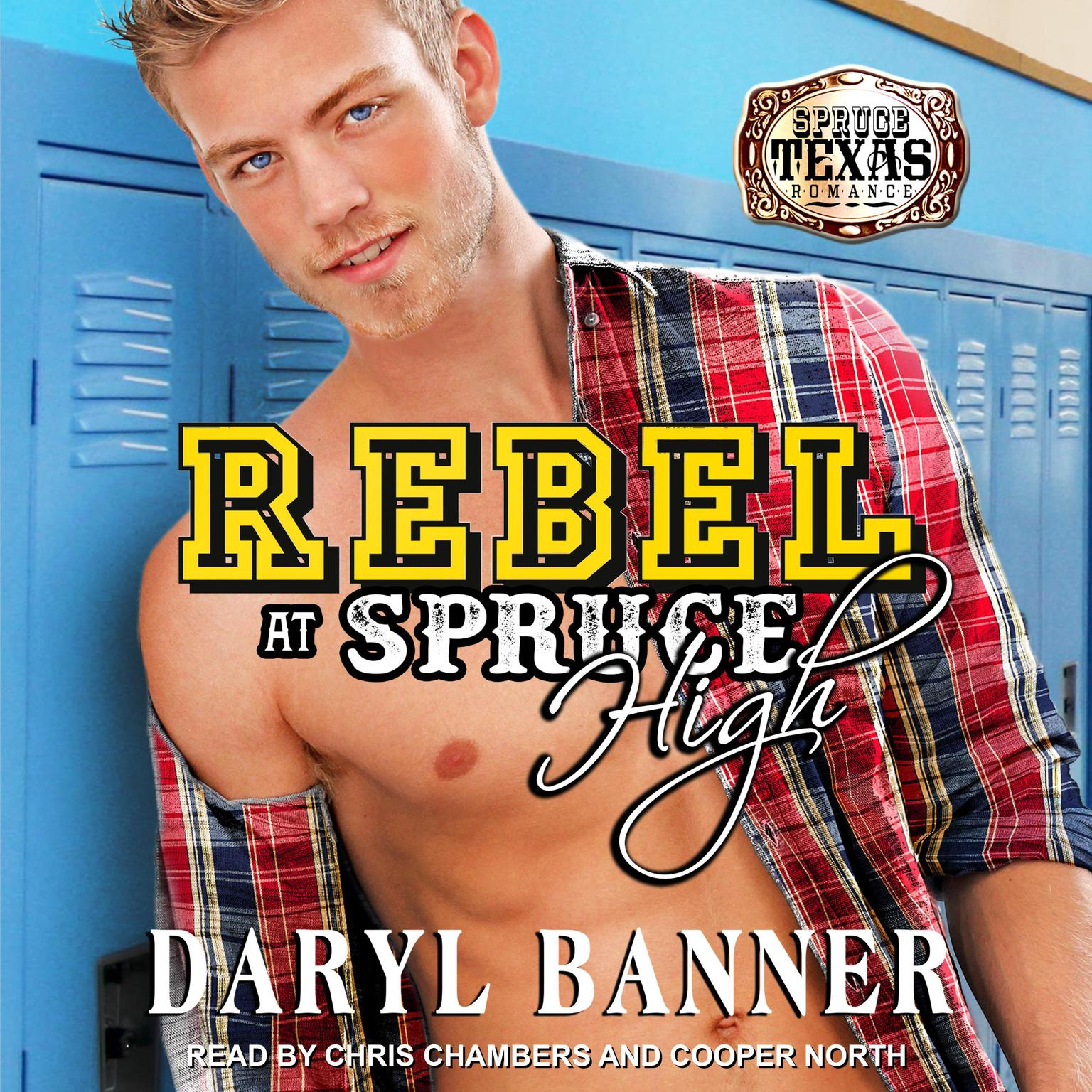 Rebel at Spruce High Audiobook, by Daryl Banner