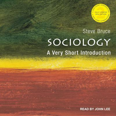 Sociology: A Very Short Introduction, 2nd Edition Audiobook, by Steve Bruce