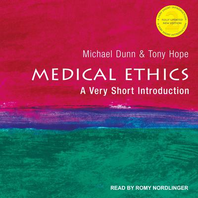 Medical Ethics: A Very Short Introduction, 2nd Edition Audiobook, by Anthony Hope