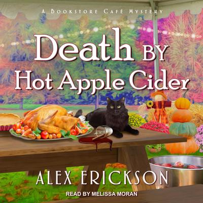 Death by Hot Apple Cider Audiobook, by